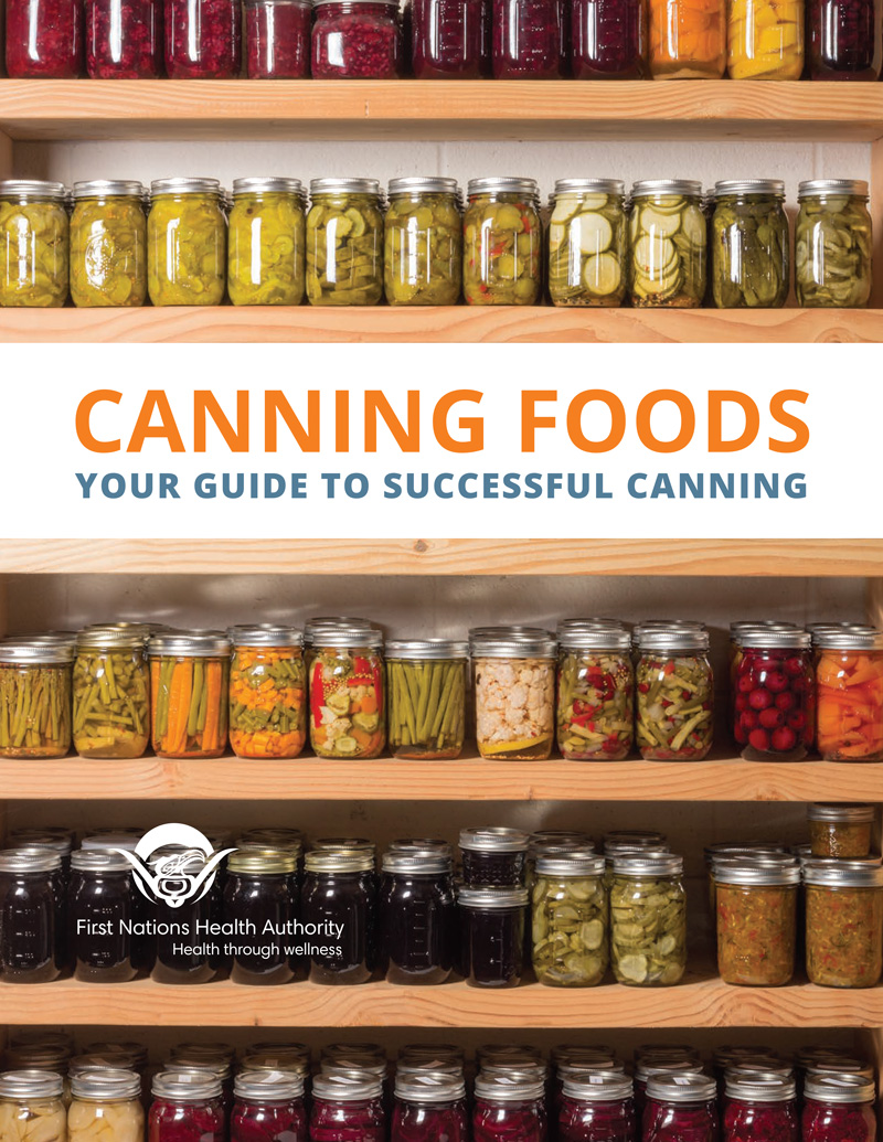 FNHA-Canning-Foods-Your-Guide-To-Successful-Canning-Cover.jpg