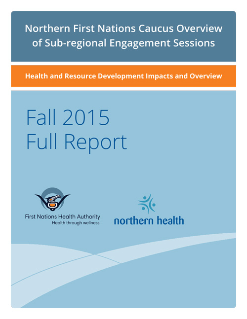 FNHA-Northern-First-Nations-Caucus-Overview-Fall-2015-Full-Report-Cover.jpg