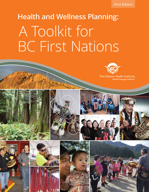 FNHA-Health-and-Wellness-Planning-A-Toolkit-for-BC-First-Nations-Cover.jpg