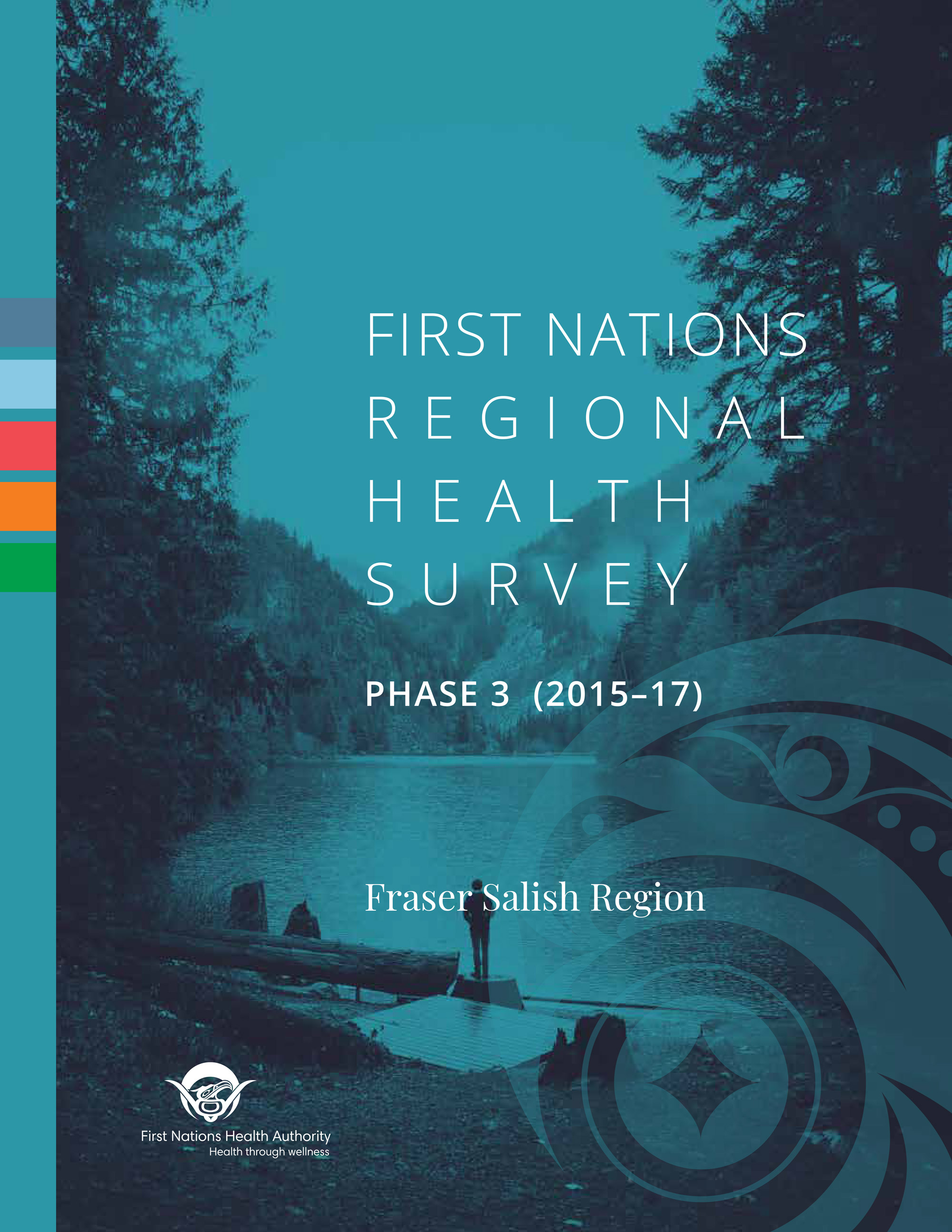 FNHA-First-Nations-Regional-Health-Survey-Phase-3-2015-2017-Fraser-Salish-Region-Cover.jpg